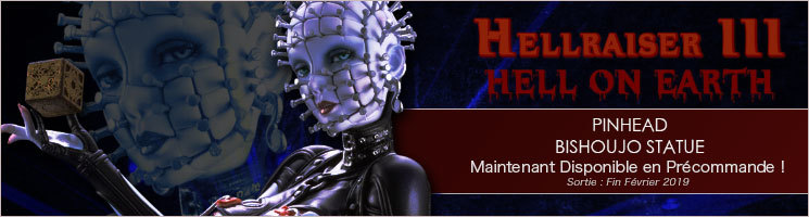 "HELLRAISER III: Hell on Earth - Pinhead ""Bishoujo"""